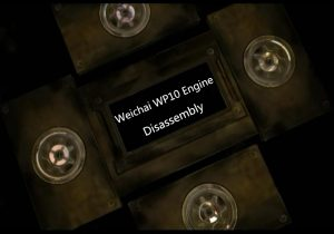 Weichai WP10 Engine Disassembly